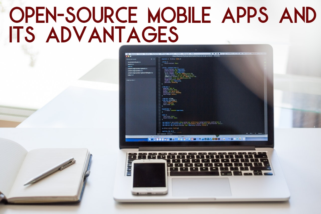 Open-source Mobile Apps and its Advantages